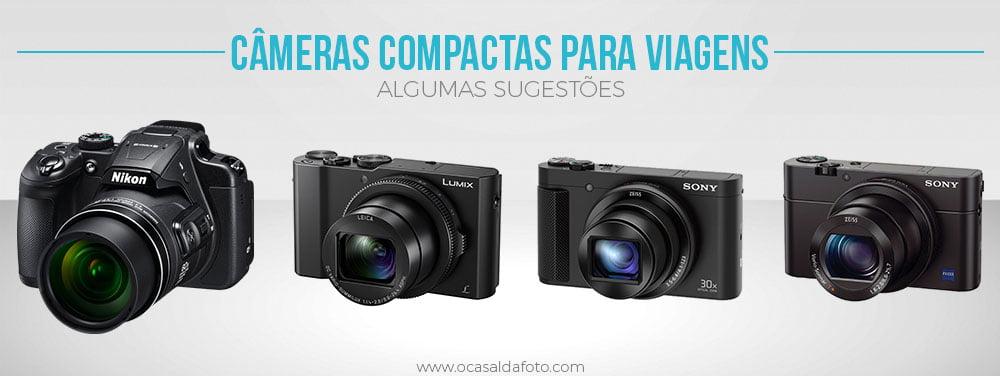 melhores cameras compactas para viagem